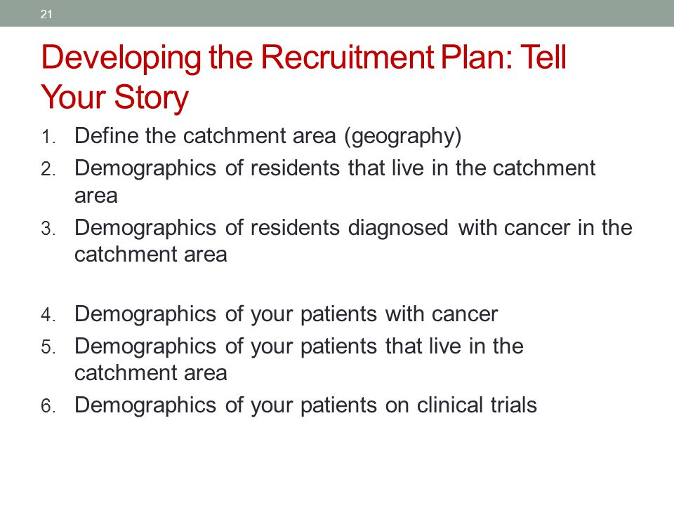 Developing the Recruitment Plan: Tell Your Story 1.