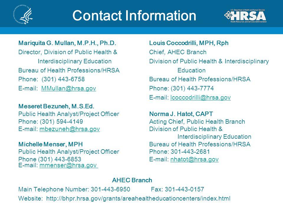 Contact Information Mariquita G. Mullan, M.P.H., Ph.D.