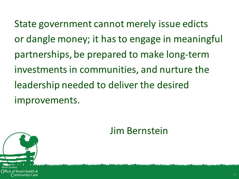 State government cannot merely issue edicts or dangle money; it has to engage in meaningful partnerships, be prepared to make long-term investments in communities, and nurture the leadership needed to deliver the desired improvements.