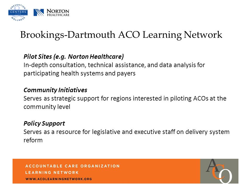 Brookings-Dartmouth ACO Learning Network Pilot Sites (e.g.