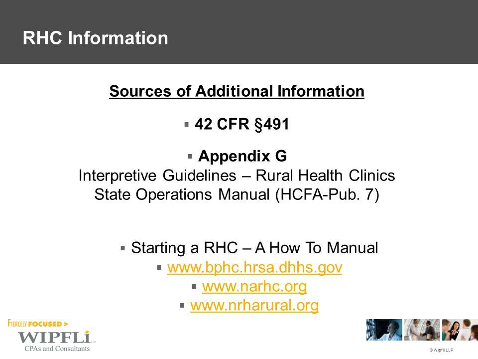 © Wipfli LLP  Appendix G Interpretive Guidelines – Rural Health Clinics State Operations Manual (HCFA-Pub.