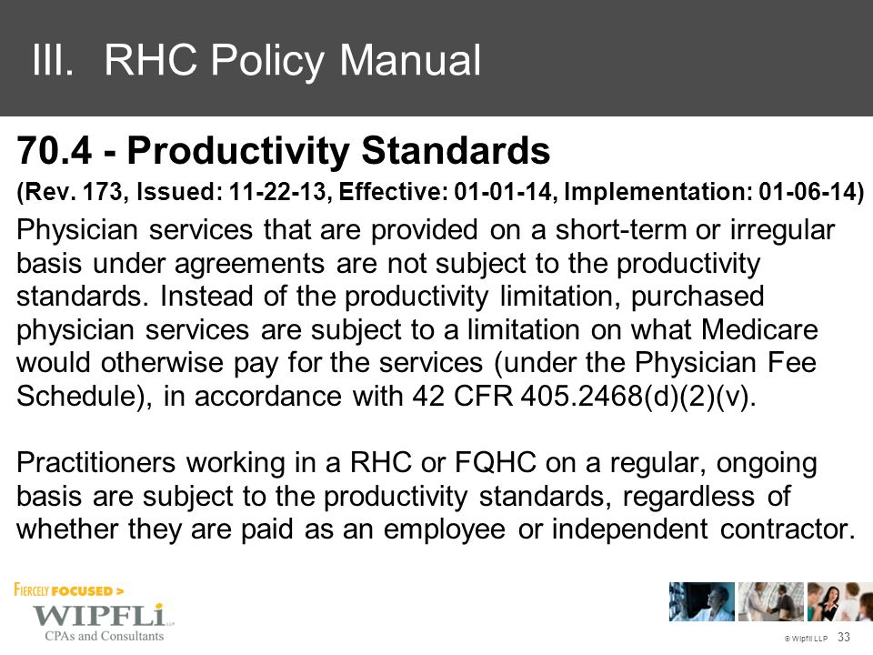 © Wipfli LLP 70.4 - Productivity Standards (Rev.