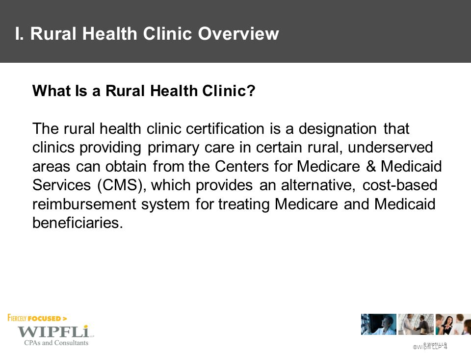 © Wipfli LLP Preventive Services (continued) See http://www.cms.gov/Center/Provider-Type/Rural-Health-Clinics-Center.html ServiceHCPCS Code Long DescriptionPaid at the AIR Eligible for Same Day Billing Coinsur./ Deduct.