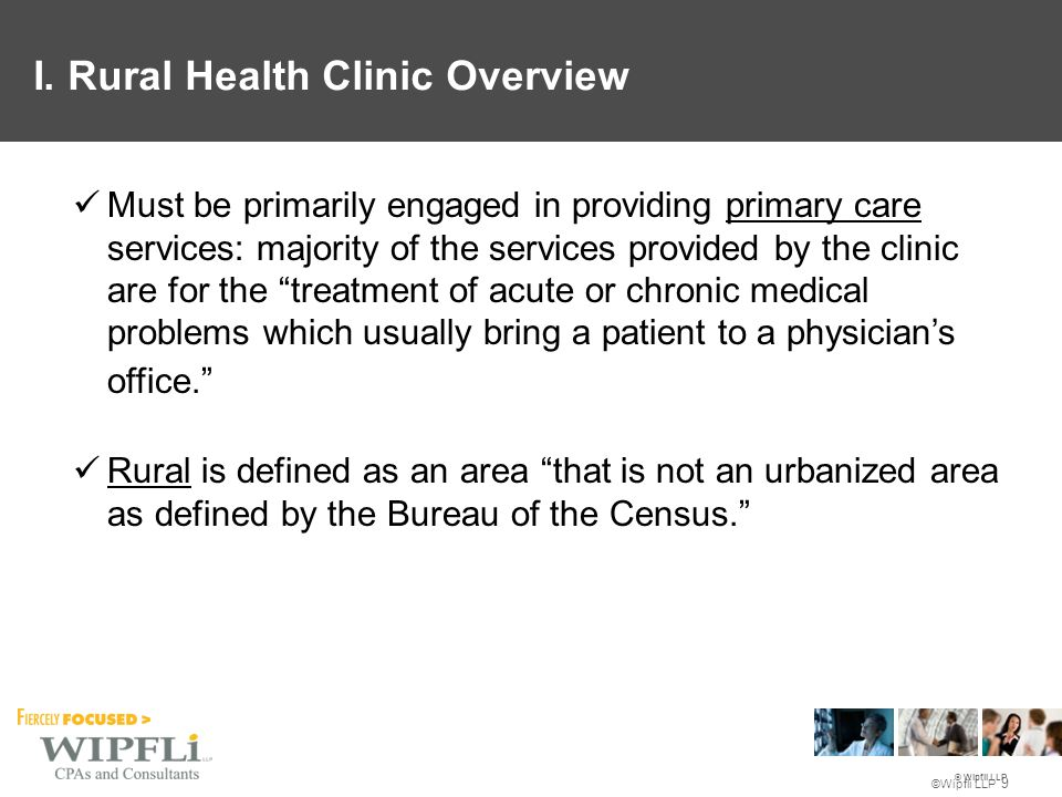 © Wipfli LLP Underserved areas include: Governor-designated shortage areas.