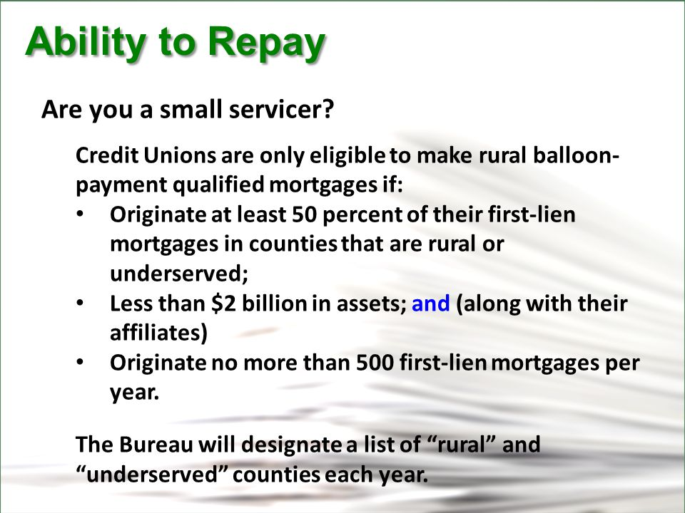 CFPB Ability to Repay Ability to Repay Are you a small servicer.