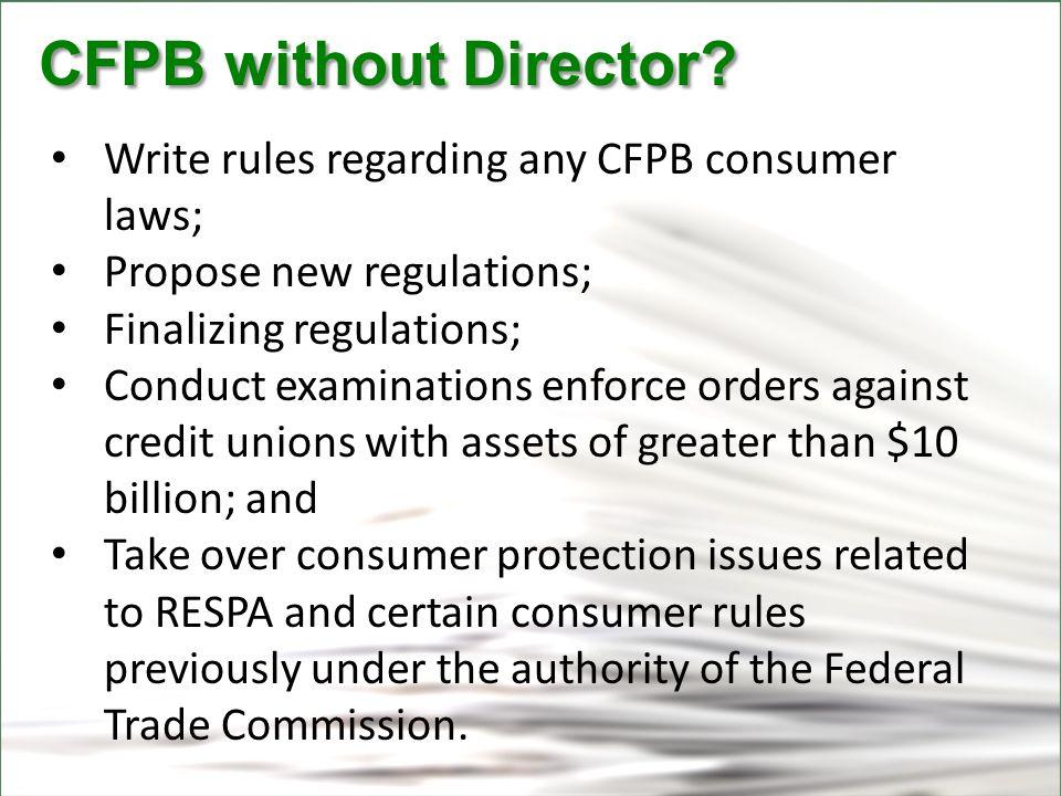 CFPB CFPB without Director. CFPB without Director.