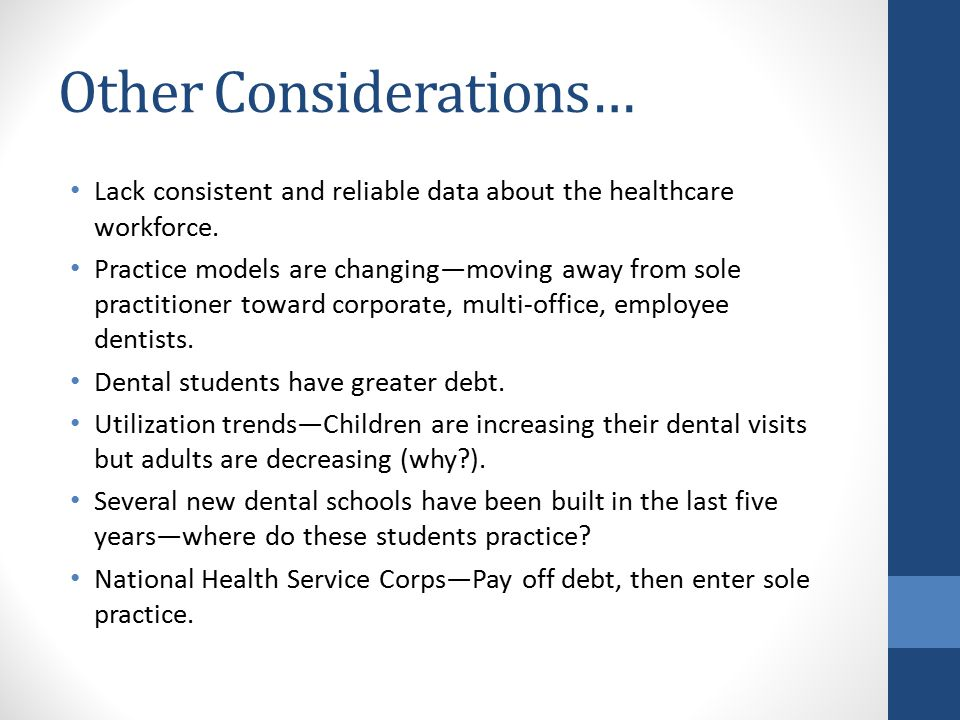 Other Considerations… Lack consistent and reliable data about the healthcare workforce.