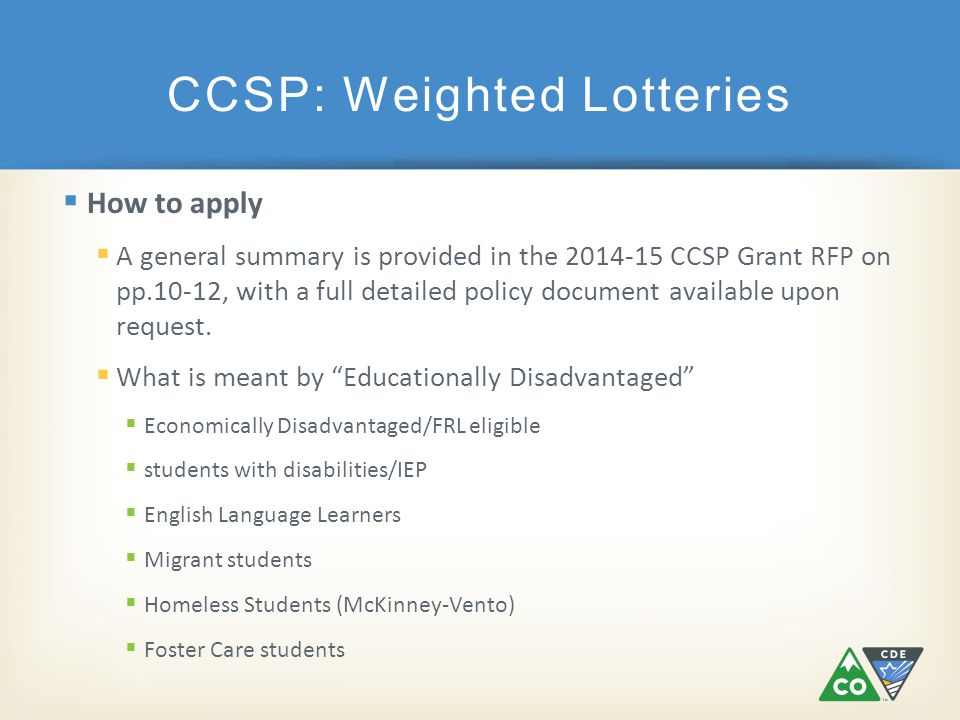  How to apply  A general summary is provided in the 2014-15 CCSP Grant RFP on pp.10-12, with a full detailed policy document available upon request.