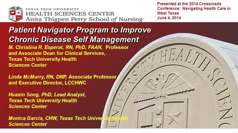 Patient Navigator Program to Improve Chronic Disease Self Management M.