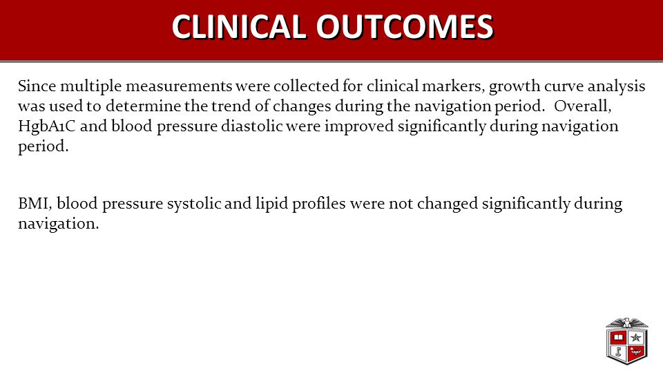 CLINICAL OUTCOMES Since multiple measurements were collected for clinical markers, growth curve analysis was used to determine the trend of changes du