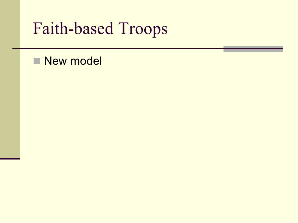 Faith-based Troops New model