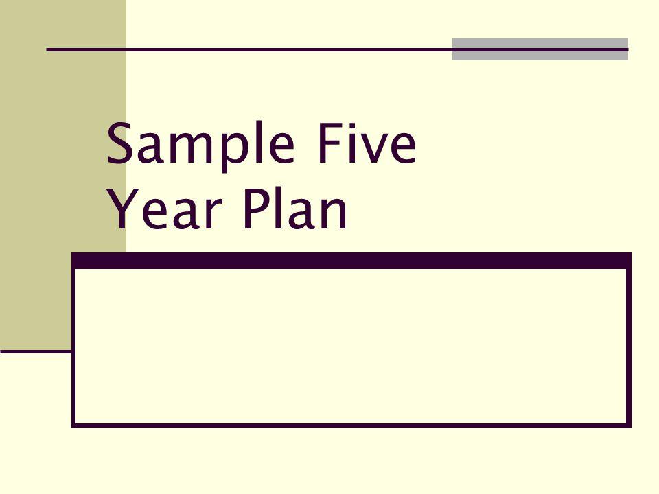 Sample Five Year Plan