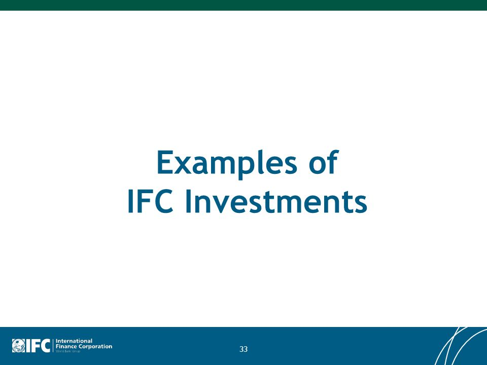 33 Examples of IFC Investments