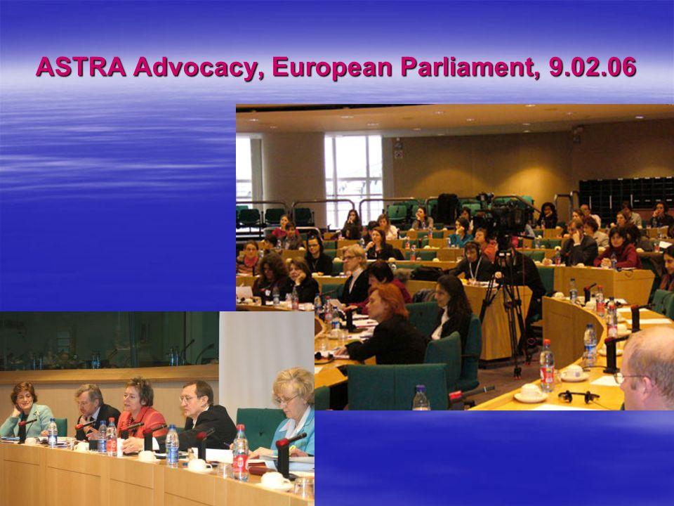 ASTRA Advocacy, European Parliament, 9.02.06