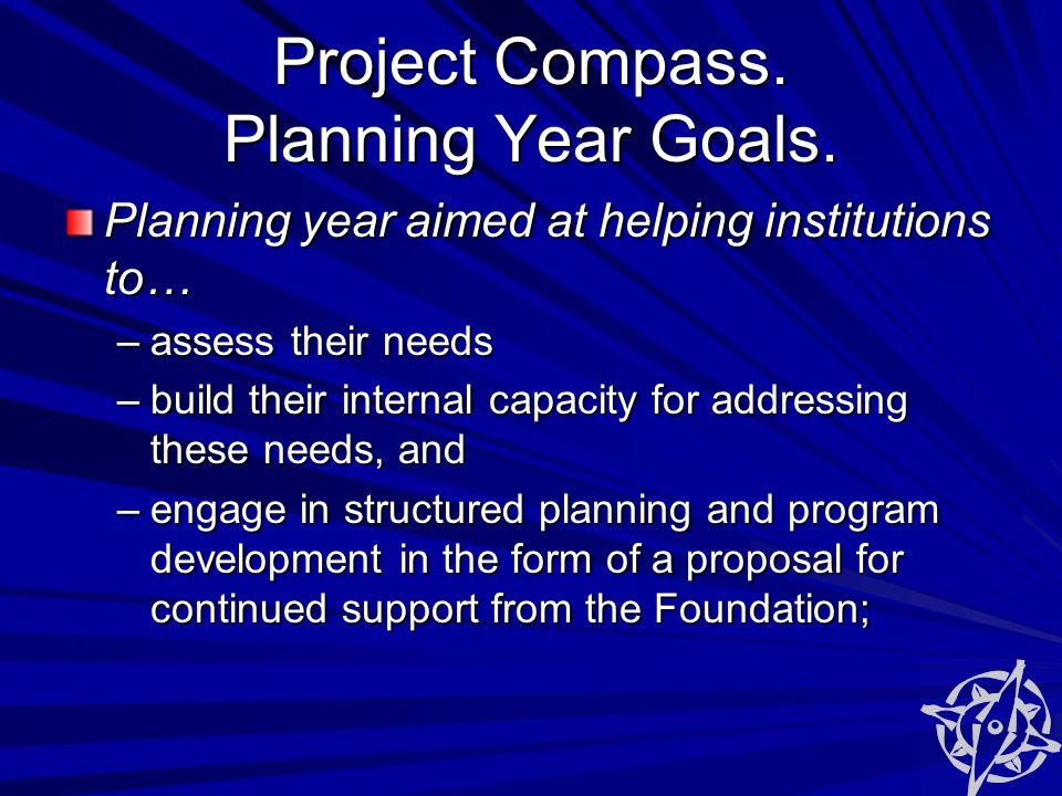 Project Compass. Planning Year Goals.