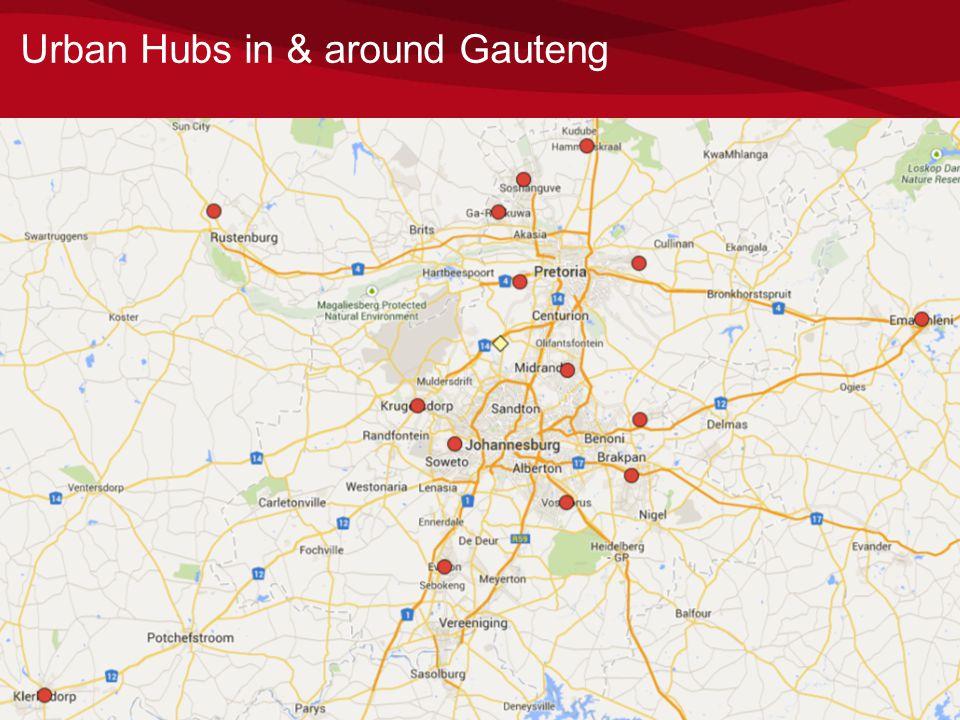 24 Urban Hubs in & around Gauteng