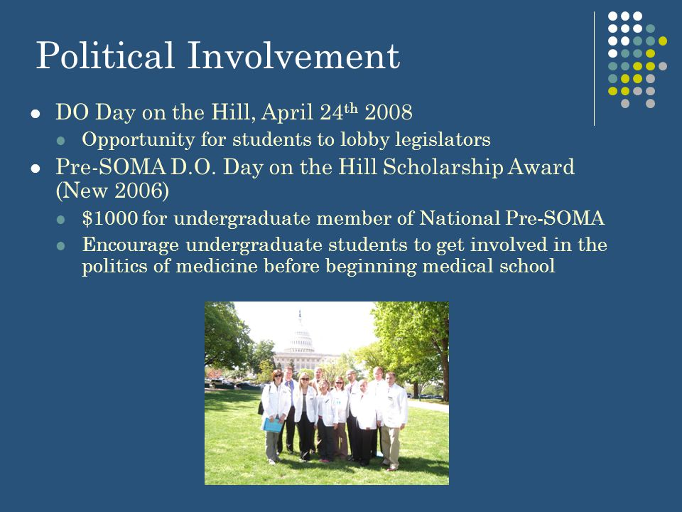 Omega Beta Iota National Osteopathic Political Action Honor Society Provides a level of distinction to OMSs and D.O.s who are exceptionally involved in the political arena Participation in local/state campaigns Completion of Political Action Training Course or membership in OPAC for two years D.O.