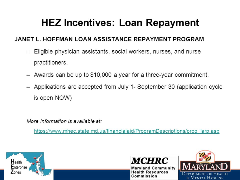 HEZ Incentives: Loan Repayment JANET L.