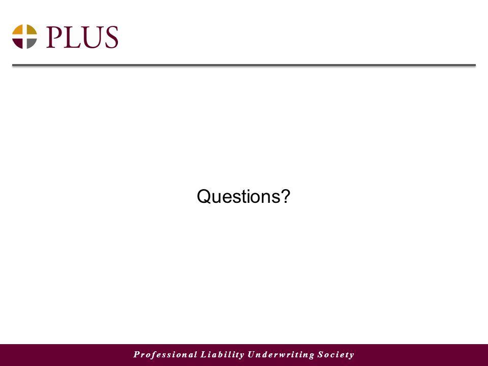 Professional Liability Underwriting Society Questions