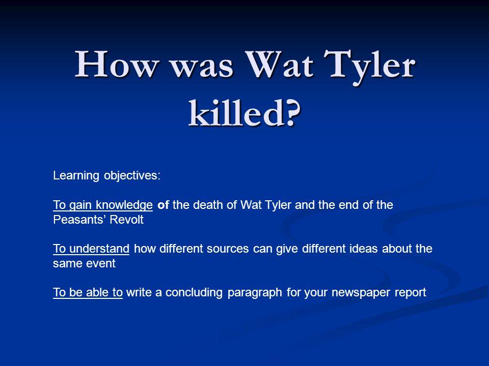 How was Wat Tyler killed.