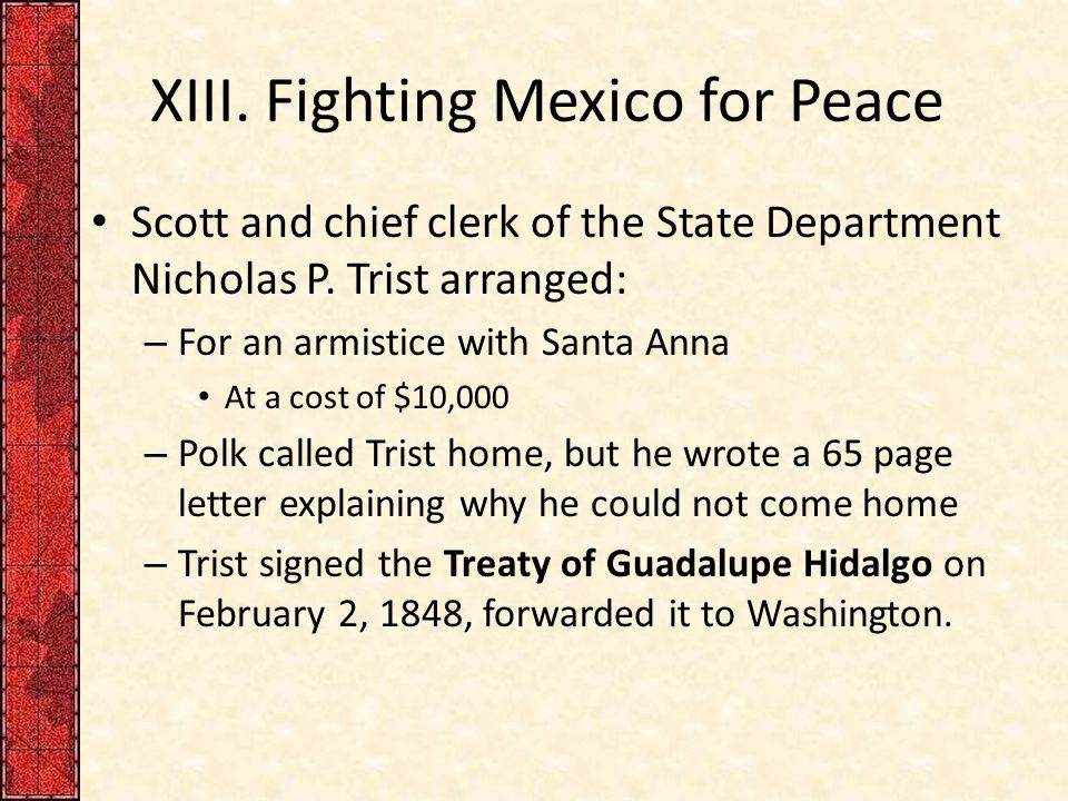 XIII. Fighting Mexico for Peace Scott and chief clerk of the State Department Nicholas P.