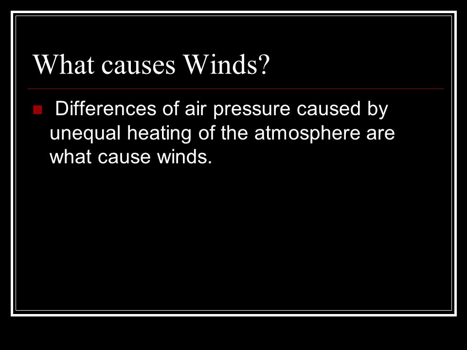 Prevailing Westerlies In the mid-latitudes, winds that blow toward the poles are tuned toward the east.