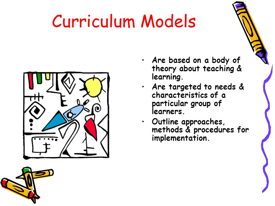 Are based on a body of theory about teaching & learning. Are targeted to needs & characteristics of a particular group of learners. Outline approaches