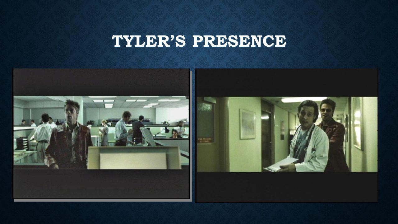 TYLER'S PRESENCE