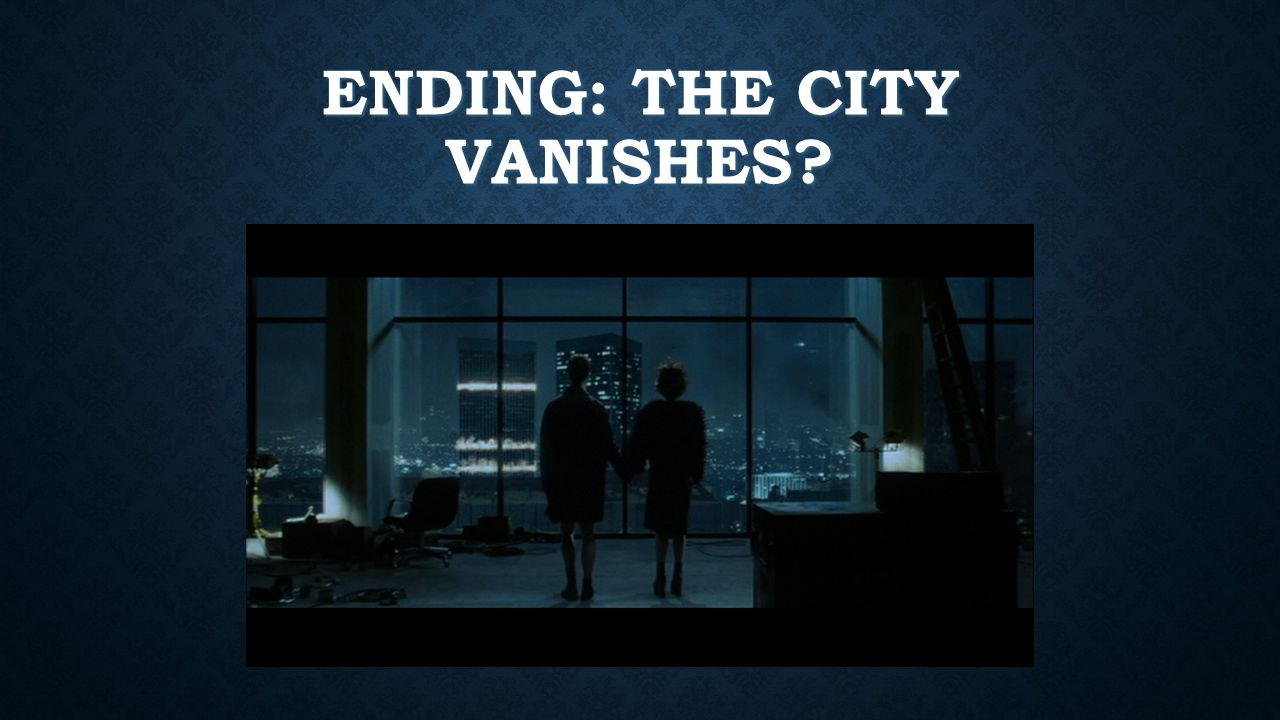 ENDING: THE CITY VANISHES?