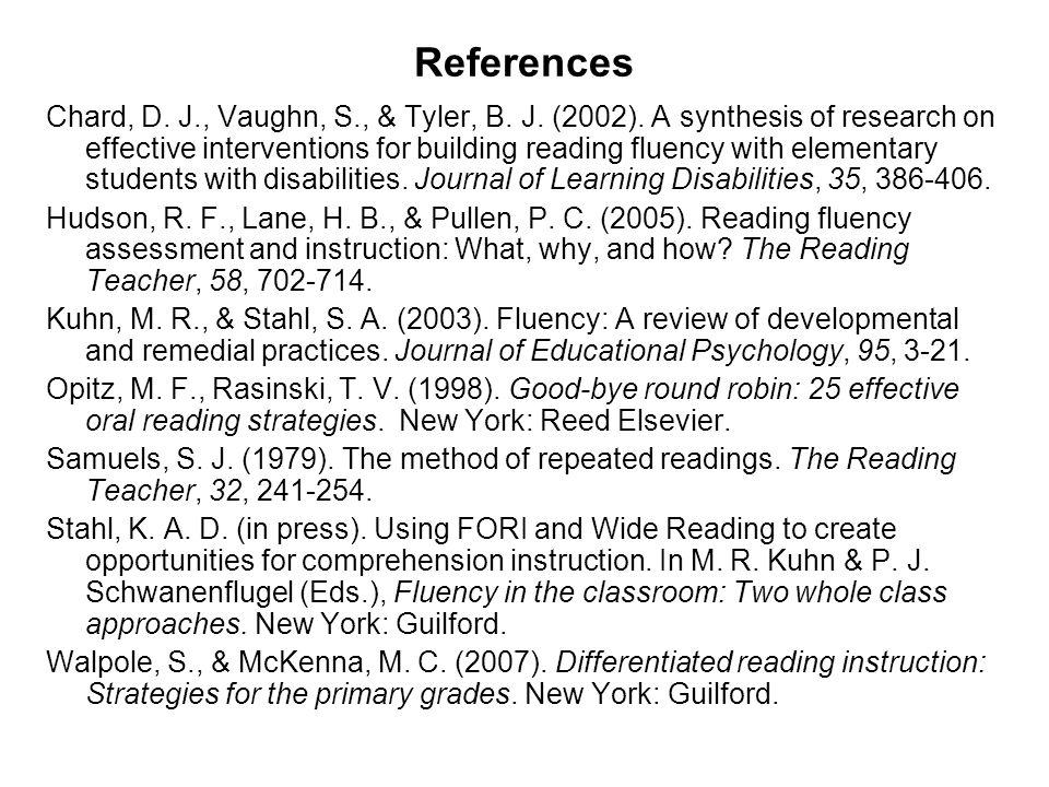 References Chard, D. J., Vaughn, S., & Tyler, B. J.