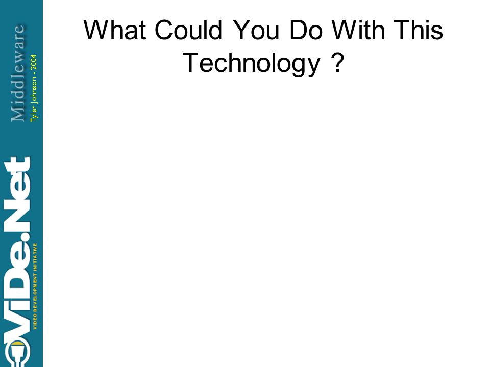 What Could You Do With This Technology