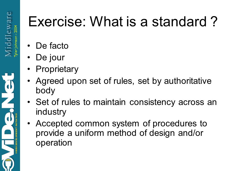 Tyler Johnson - 2004 Exercise: What is a standard .