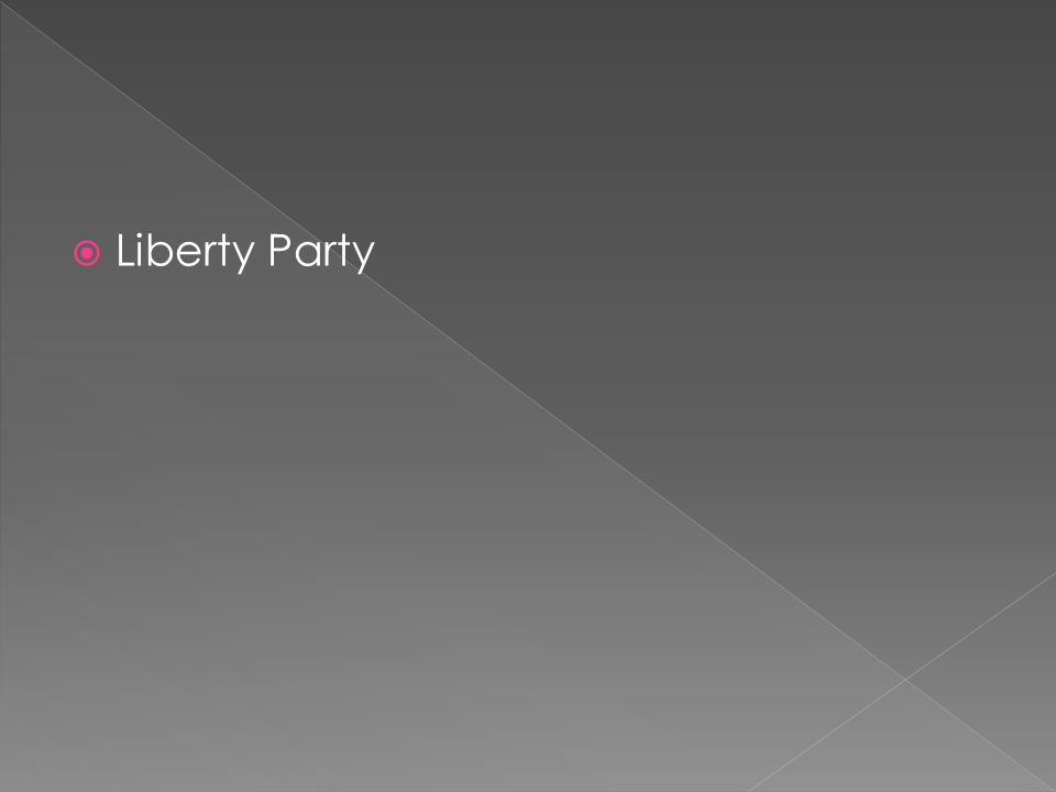  Liberty Party