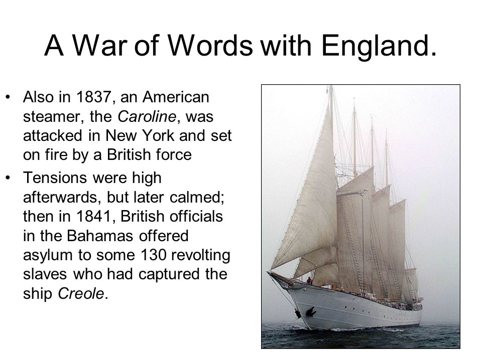 A War of Words with England.