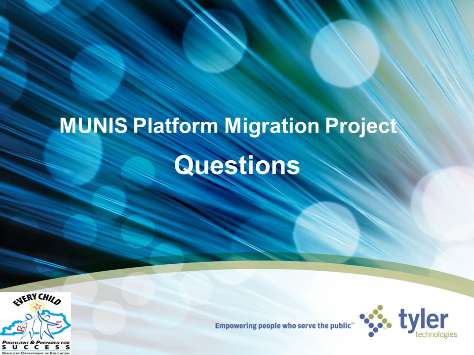 MUNIS Platform Migration Project Questions