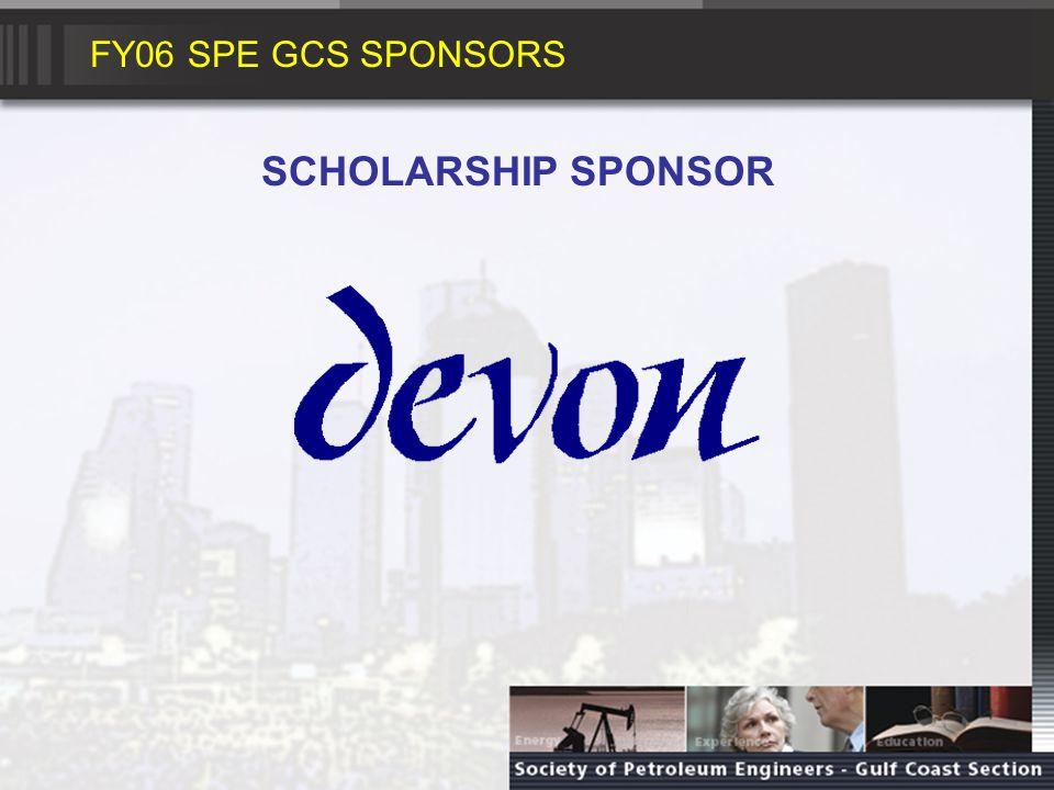 FY06 SPE GCS SPONSORS SCHOLARSHIP SPONSOR