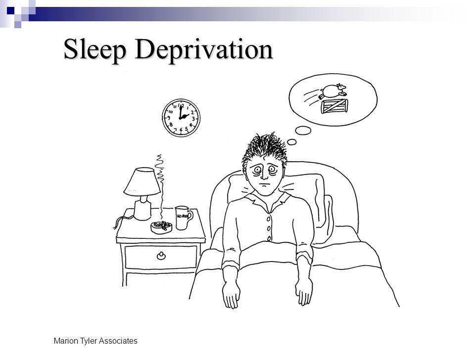 Marion Tyler Associates Sleep Deprivation