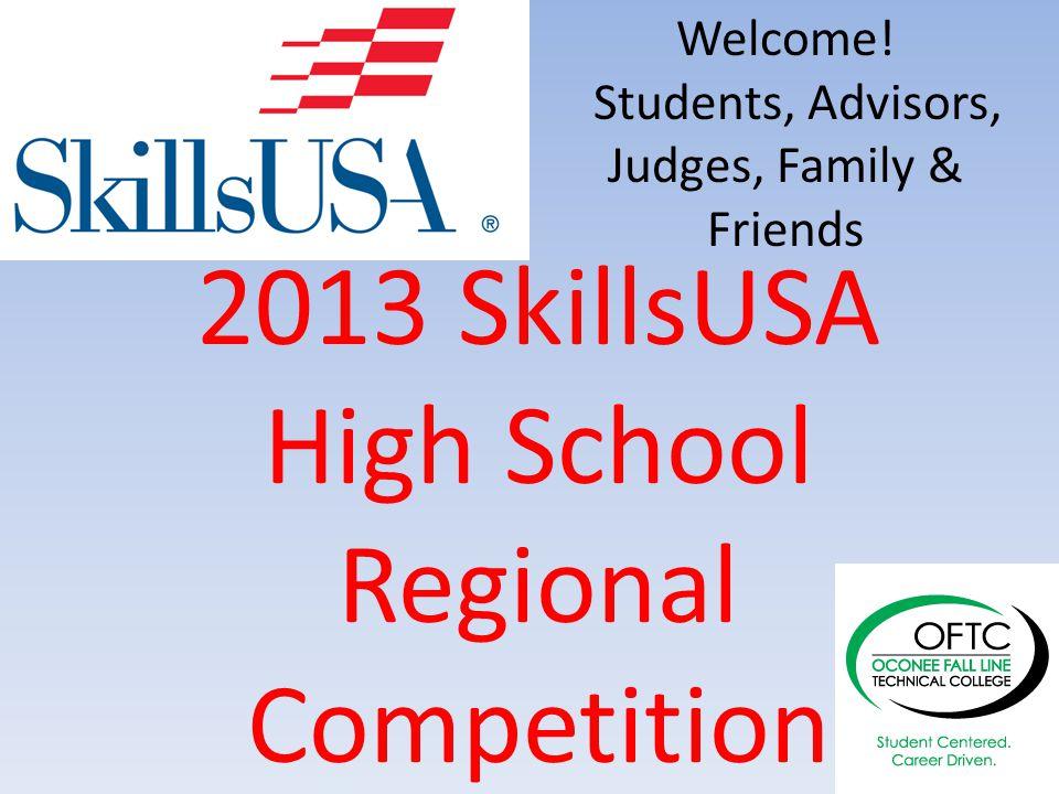 2013 SkillsUSA High School Regional Competition Welcome.
