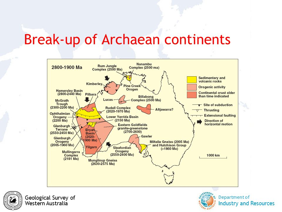 Department of Industry and Resources Geological Survey of Western Australia Break-up of Archaean continents