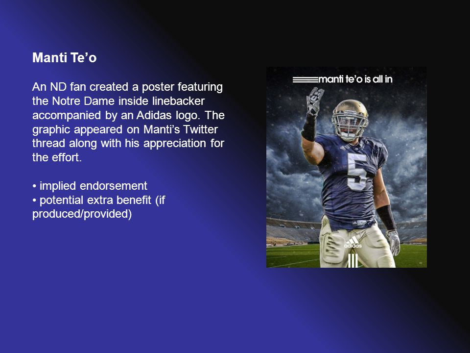 Manti Te'o An ND fan created a poster featuring the Notre Dame inside linebacker accompanied by an Adidas logo. The graphic appeared on Manti's Twitte