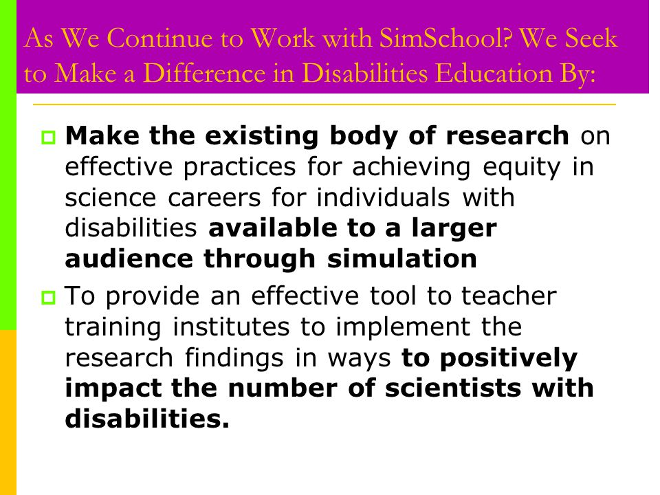 As We Continue to Work with SimSchool.