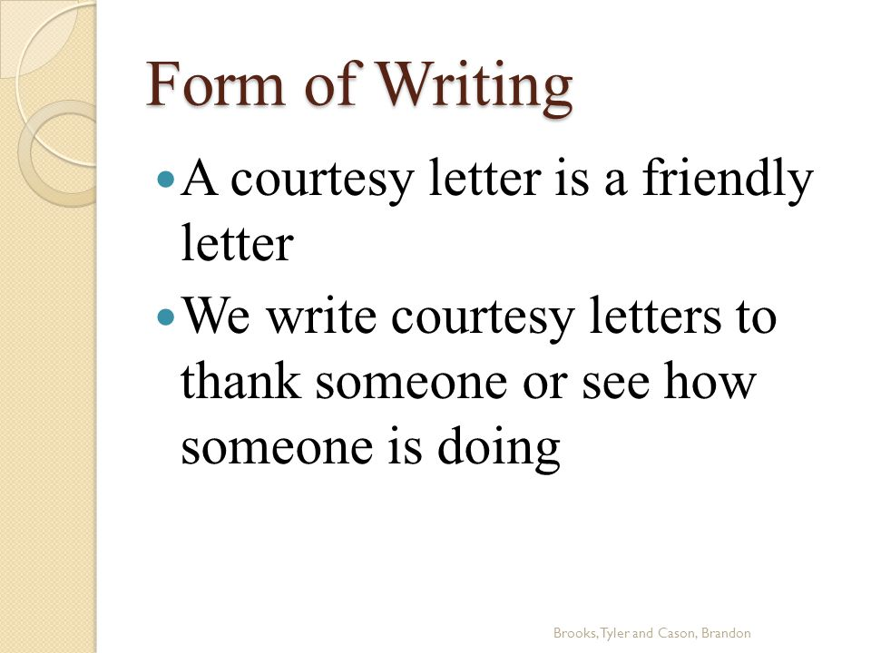 Form of Writing cont.