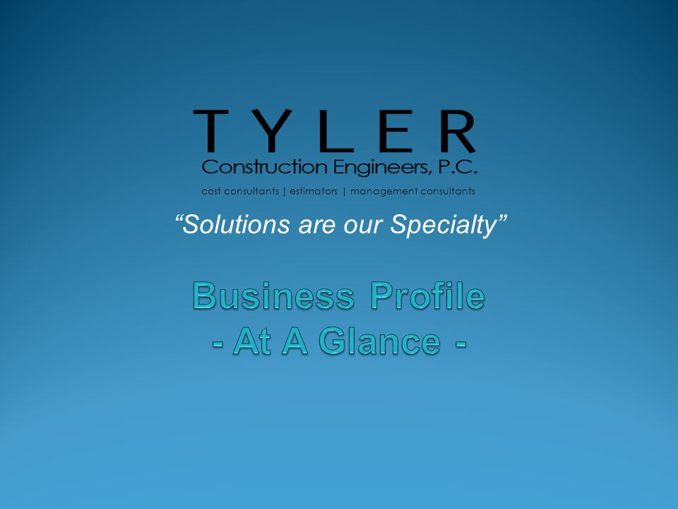 Our Focus: Construction Cost Control Cash Flow Management Management Consulting About Us Tyler Construction Engineers, P.C.