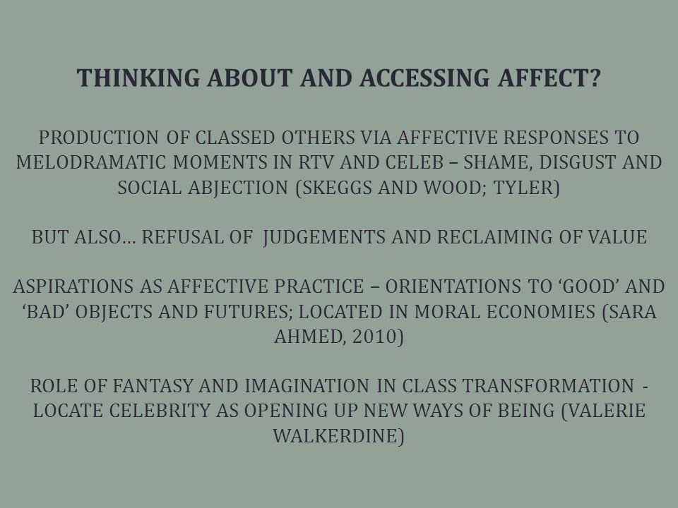 THINKING ABOUT AND ACCESSING AFFECT.