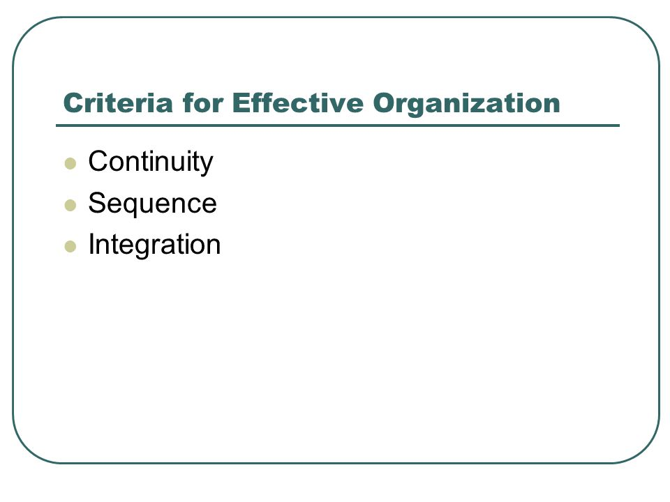 Criteria for Effective Organization Continuity Sequence Integration