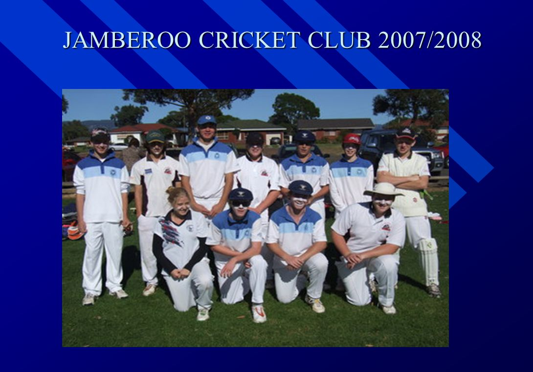 JAMBEROO CRICKET CLUB 2007/2008