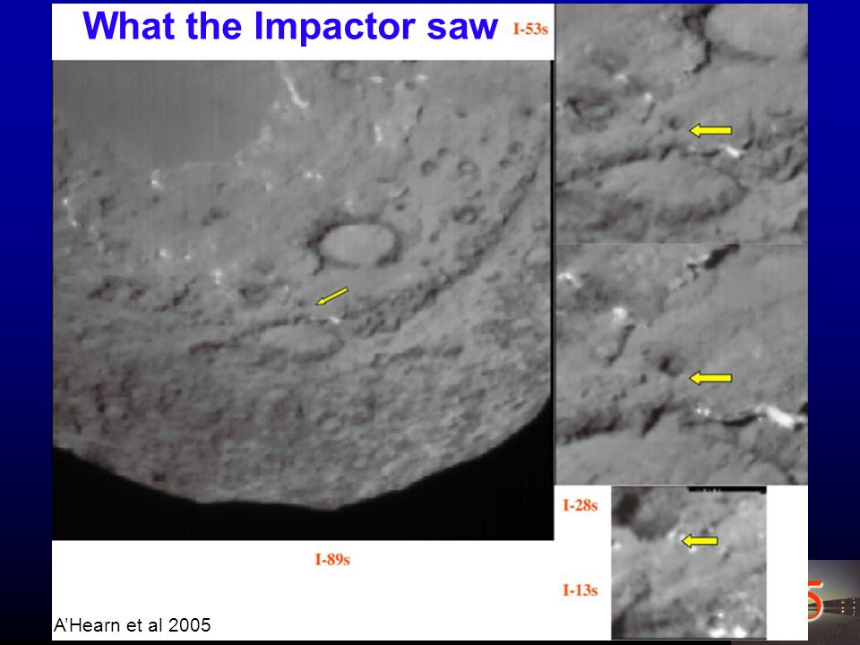 15 What the Impactor saw A'Hearn et al 2005