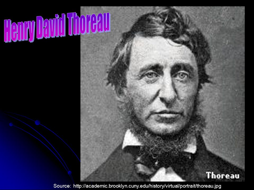B. Opposition to the War 1. Many Whig Party members thought the war was unjustified and unneeded. 2. Writer Henry David Thoreau was jailed for refusin