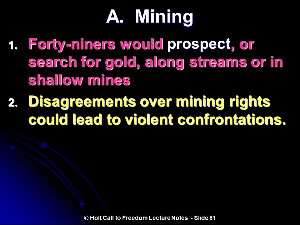 II. Gold Fever © Holt Call to Freedom Lecture Notes - Slide 80