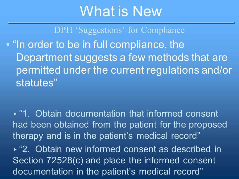 """What is New DPH 'Suggestions' for Compliance ▪""""In order to be in full compliance, the Department suggests a few methods that are permitted under the c"""